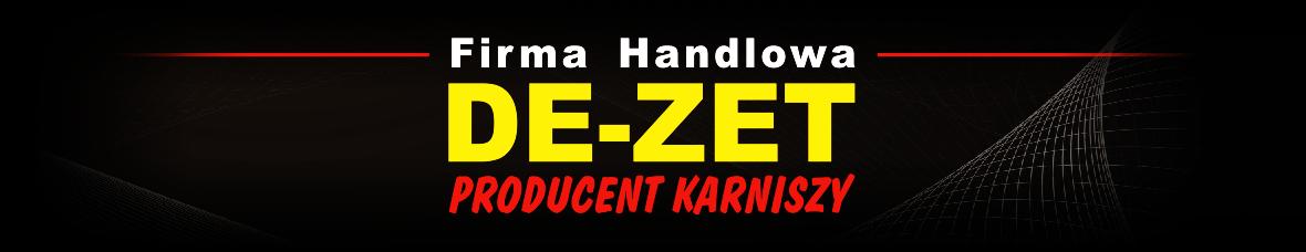 De-Zet | Sprzedaż i produkcja karniszy